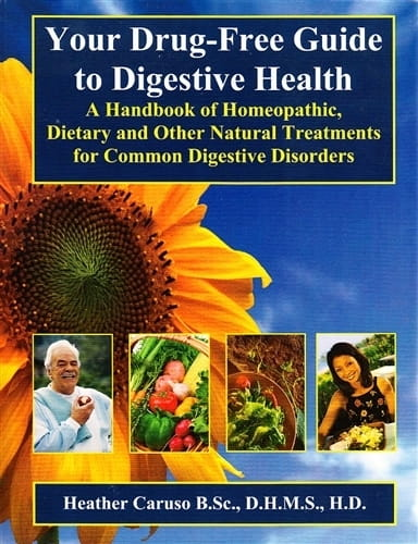 Your Drug-Free Guide to Digestive Health - Heather Caruso
