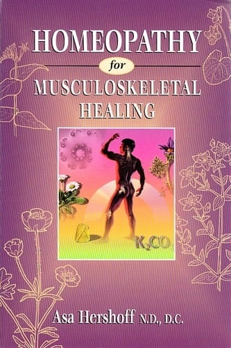 Homeopathy for Musculoskeletal Healing - Asa Hershoff