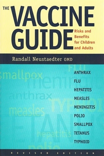 The Vaccine Guide - Randall Neustaedter