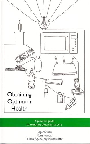 Obtaining Optimum Health: A Practical Guide to Removing Obstacles to Cure - Roger Dyson, Rona Francis and Jona Agusta Ragnheioardottir