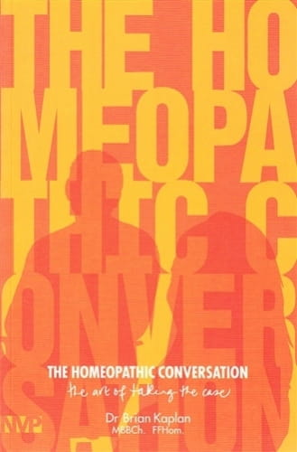 The Homeopathic Conversation - Brian Kaplan