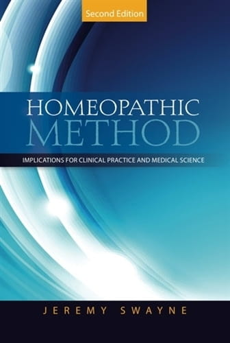 Homeopathic Method (2nd edition) - Jeremy Swayne