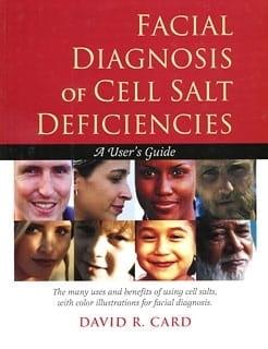 Facial Diagnosis of Cell Salt Deficiencies - David R Card