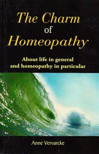The Charm of Homeopathy - Anne Vervarcke