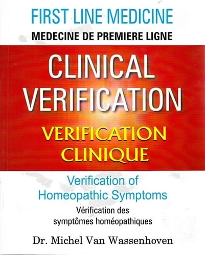 Clinical Verification of Homeopathic Symptoms - Michel Van Wassenhoven