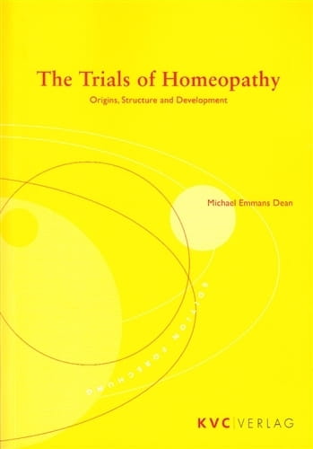 The Trials of Homeopathy - Michael Dean