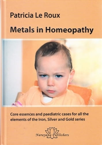 Metals in Homeopathy - Patricia Le Roux