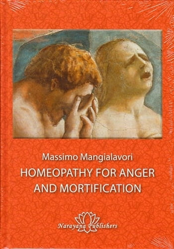 Homeopathy for Anger and Mortification - Massimo Mangialavori