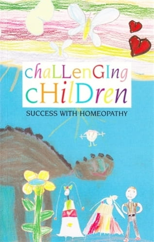 Challenging Children (Success with Homeopathy) - Linlee Jordan