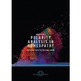 Polarity Analysis: A Precise Path to the Simillimum - Heiner Frei