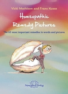 Homeopathic Remedy Pictures - Vicky Mathison and Frans Kusse