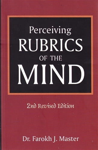 Perceiving Rubrics of the Mind (2nd Revised Edition) - Farokh Master