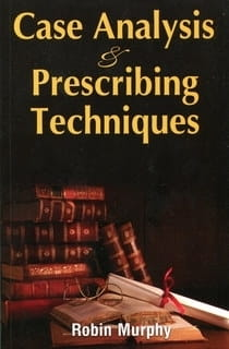 Case Analysis and Prescribing Techniques - Robin Murphy