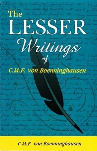 The Lesser Writings of C M F von Boenninghausen