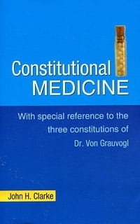 Constitutional Medicine - John H Clarke