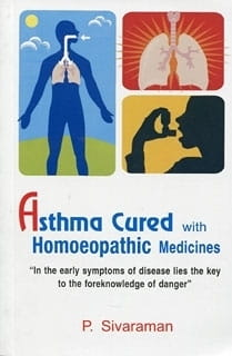 Asthma Cured with Homoeopathic Medicines - P Sivaraman
