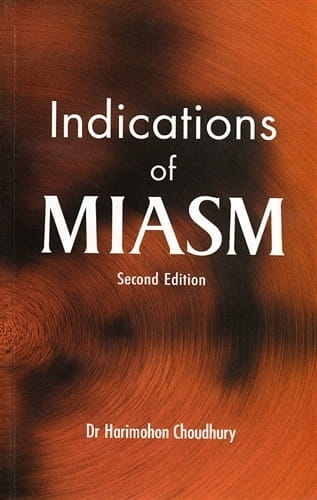 Indications of Miasm (Second Edition) - Harimohon Choudhury