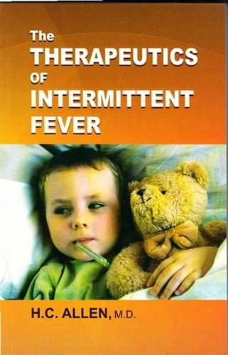 The Therapeutics of Intermittent Fever (Malaria) - Henry Clay Allen