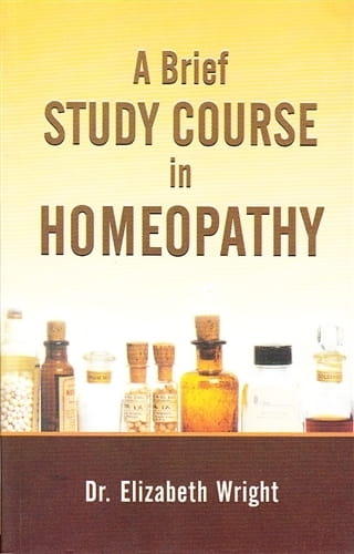 A Brief Study Course in Homeopathy - Elizabeth Wright-Hubbard