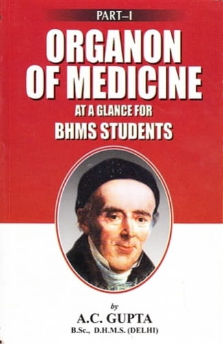 Organon of Medicine at a Glance for BHMS Students - A C Gupta