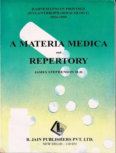 Hahnemannian Provings 1924-59, A Materia Medica and Repertory - James Stephenson