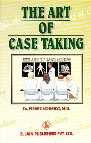 The Art of Case Taking - Pierre Schmidt