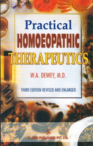 Practical Homoeopathic Therapeutics - Willis Alonzo Dewey