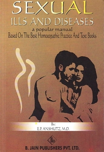 Sexual Ills and Diseases - Edward Anshutz