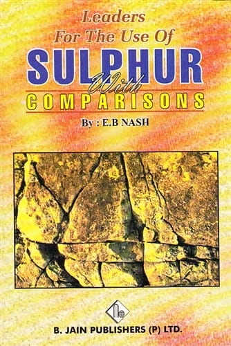 Leaders for the Use of Sulphur (with comparisons) - Eugene Beauharis Nash