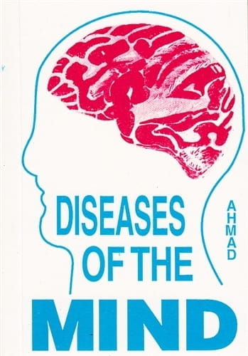 Diseases of the Mind - Sayeed Ahmad