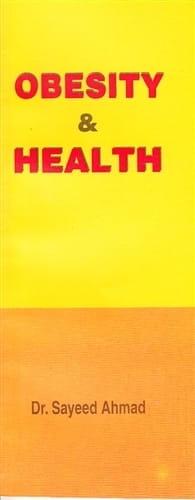 Obesity and Health - Sayeed Ahmad
