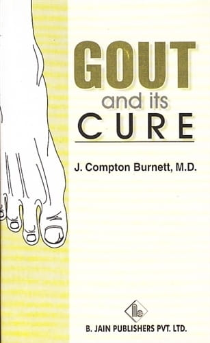 Gout and Its Cure - James Compton Burnett