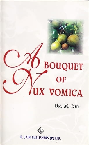 Bouquet of Nux Vomica - M Dey