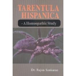 Tarantula Hispanica, A Homeopathic Study - Rajan Sankaran