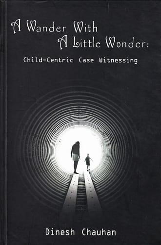 A Wander with a Little Wonder - Dinesh Chauhan