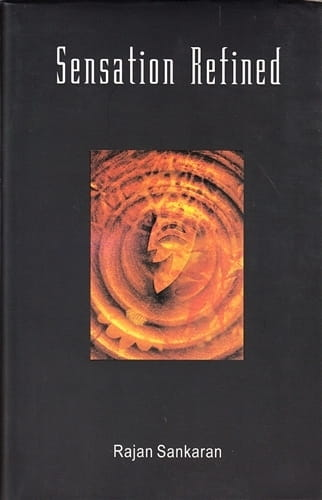Sensation Refined - Rajan Sankaran