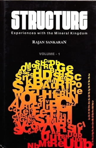 Structure: Experiences with the Mineral Kingdom (2 Volumes) - Rajan Sankaran
