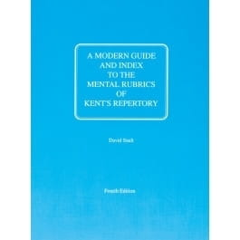 A Modern Guide and Index to the Mental Rubrics of Kent's Repertory - David Sault