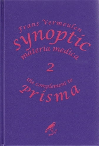 Synoptic Materia Medica 2: The Complement to Prisma - Frans Vermeulen
