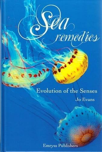 Sea Remedies: Evolution of The Senses - Jo Evans