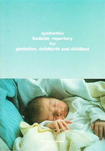 Synthetic Bedside Repertory for Gestation, Childbirth and Childbed - Jan Willem Jansen