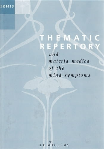 Thematic Repertory (and Materia Medica of the Mind Symptoms) - Paperback - Jose Antonio Mirilli