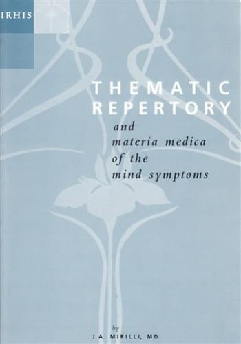 Thematic Repertory (and Materia Medica of the Mind Symptoms) - Hardback - Jose Antonio Mirilli