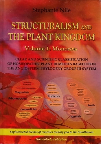 Structuralism and The Plant Kingdom, Volume 1: Monocots - Stephanie Nile