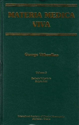 Materia Medica Viva (Volume 5): Berberis Vulgaris to Butyric Acid