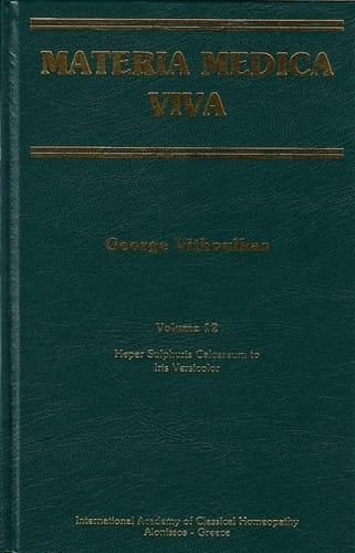Materia Medica Viva (Volume 12): Hepar Sulphuris Calcareum to Iris Versicolor - George Vithoulkas
