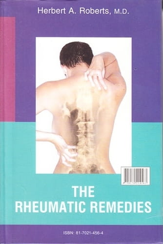 The Rheumatic Remedies - Herbert Alfred Roberts