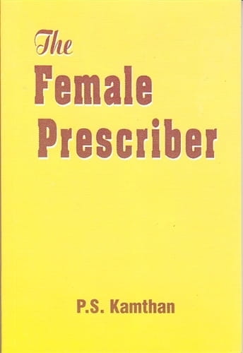 The Female Prescriber - P S Kamthan