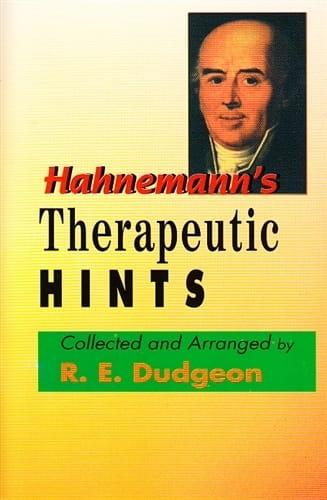 Hahnemann's Therapeutic Hints - Robert Ellis Dudgeon