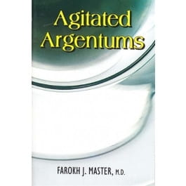 Agitated Argentums - Farokh J Master